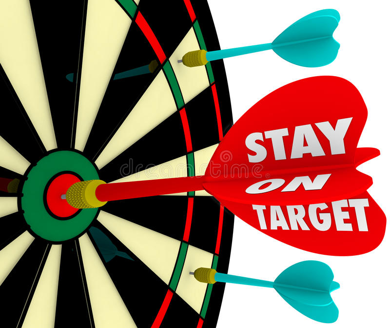 Stay on Target Words Dart Board Focus Goal Mission Achieved vector illustration