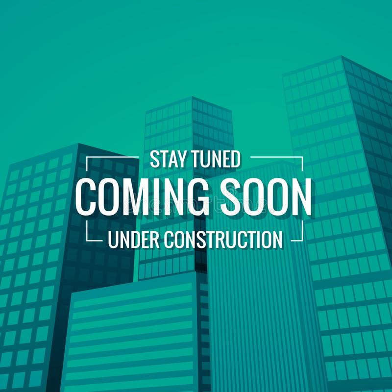 Stay tuned coming soon text with building at background stock illustration