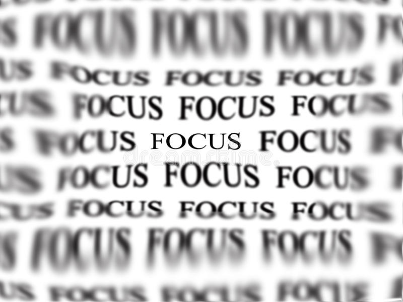 Staying in Focus. The word focus with blurred words in background isolated on white as concept for business ideas royalty free illustration