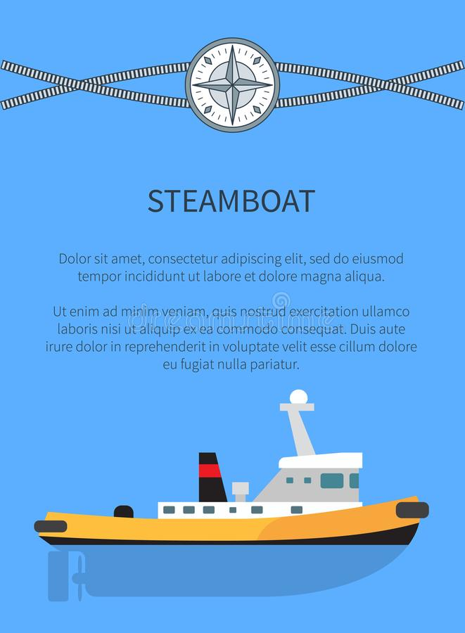 Steamboat Poster Text Sample Vector Illustration. Steamboat poster and text sample, banner with information and headline and image of steamboat, cordage and royalty free illustration
