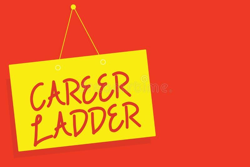 Stege för karriär för handskrifttexthandstil Begrepp som betyder brädet för guling för Job Promotion Professional Progress Upward royaltyfri illustrationer