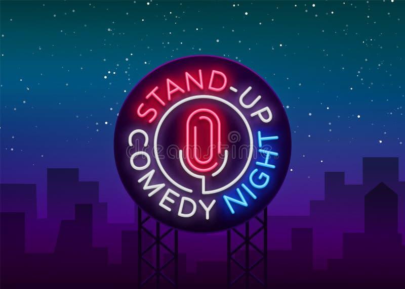Stehen Sie oben Komödie ist eine Leuchtreklame Neonlogo, Symbol, helle leuchtende Fahne, Neon-Ähnliches Plakat, helle Nachtzeit lizenzfreie abbildung