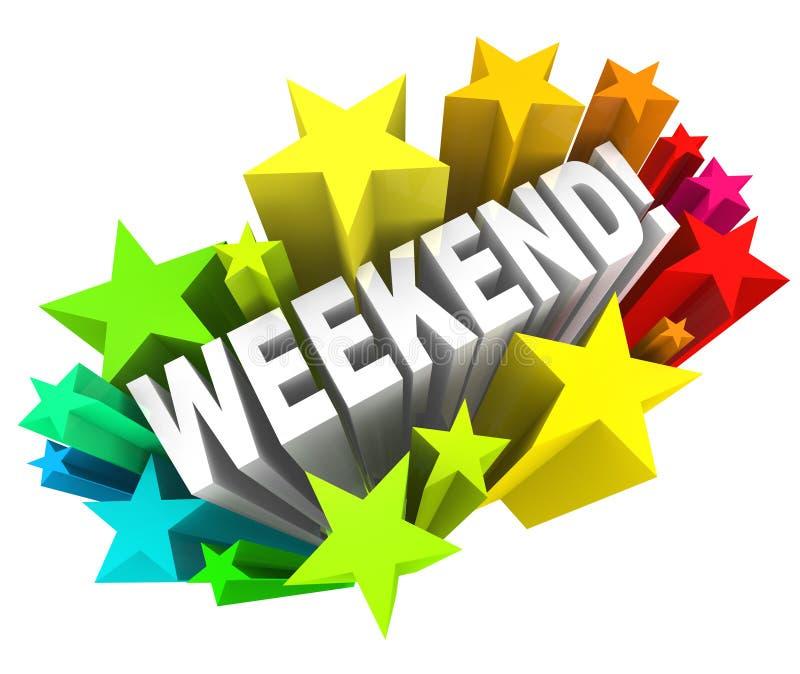 Stelle di fine settimana che eccitano la rottura di sabato domenica di parola illustrazione di stock