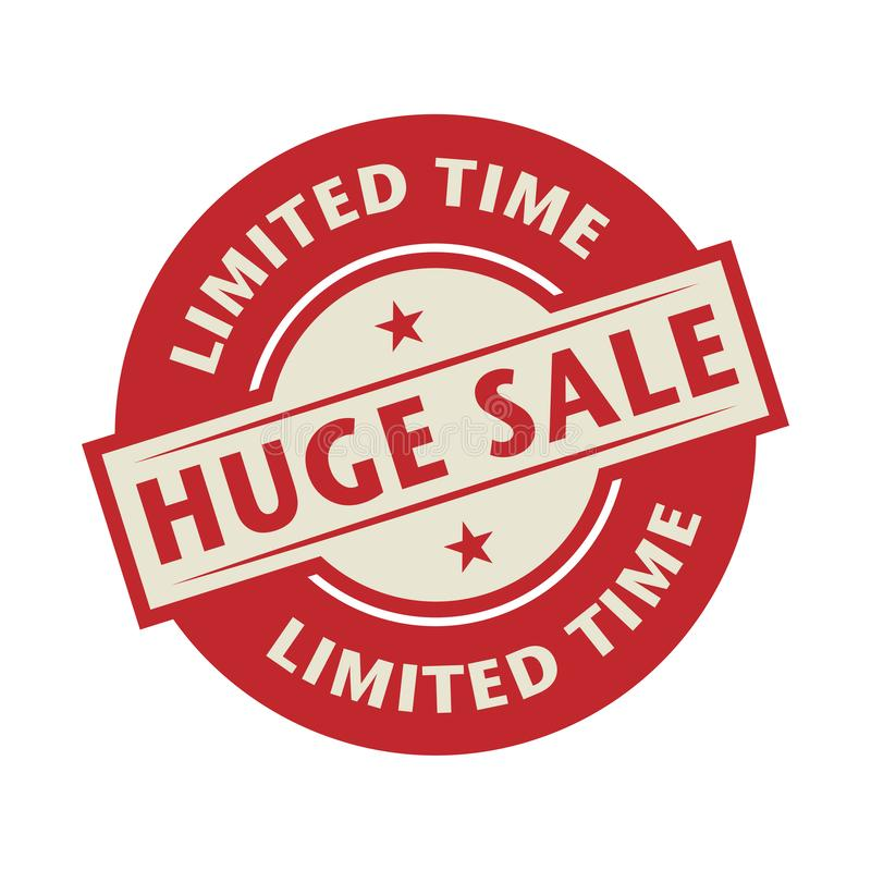 Stempel oder Aufkleber mit der Text Huge Sale, Limited-Zeit stock abbildung
