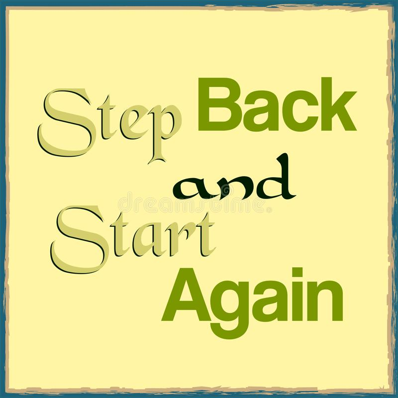 Step back and start again. Inspirational motivational quote. Vector illustration vector illustration