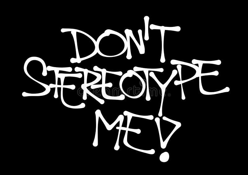 Stereotipo del ` t di Don me royalty illustrazione gratis