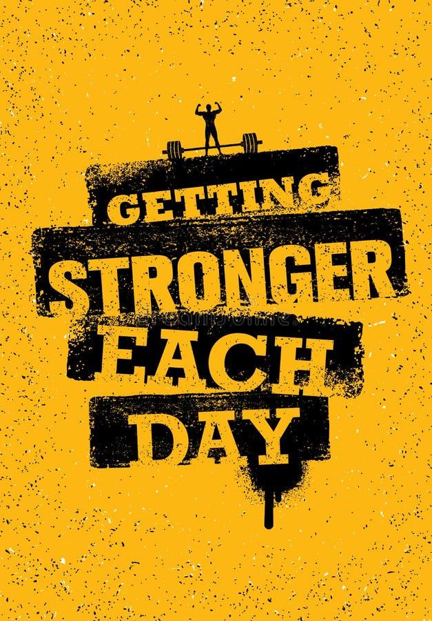 Sterker het worden Elke Dag Training en van de Geschiktheidsgymnastiek Motivatiecitaat De creatieve Affiche van Grunge van de Spo royalty-vrije illustratie