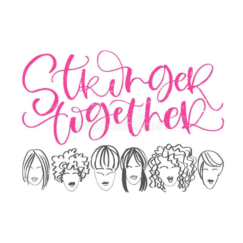 Sterker overhandig het van letters voorzien samen uitdrukking met gezichten van vrouwen Vector kalligrafische illustratie van fem royalty-vrije illustratie