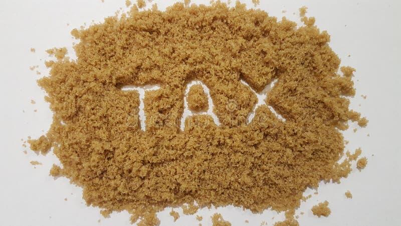 Steuer buchstabiert heraus in Brown-Zucker Sugar Tax lizenzfreies stockbild