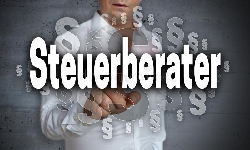 Steuerberater in german Tax consultant touchscreen is operated. By man stock image