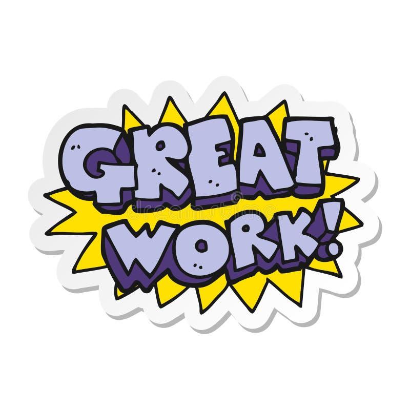 Sticker Of A Cartoon Great Work Symbol Stock Vector - Illustration of  handdrawn, hand: 146084091