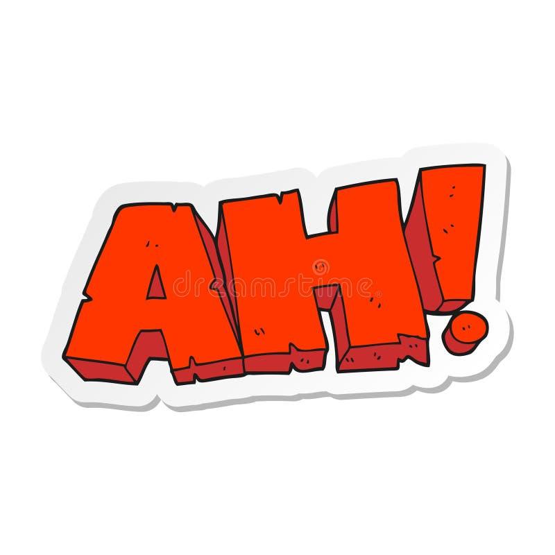 Free Sticker Of A Cartoon AH Shout Stock Photography - 147656562