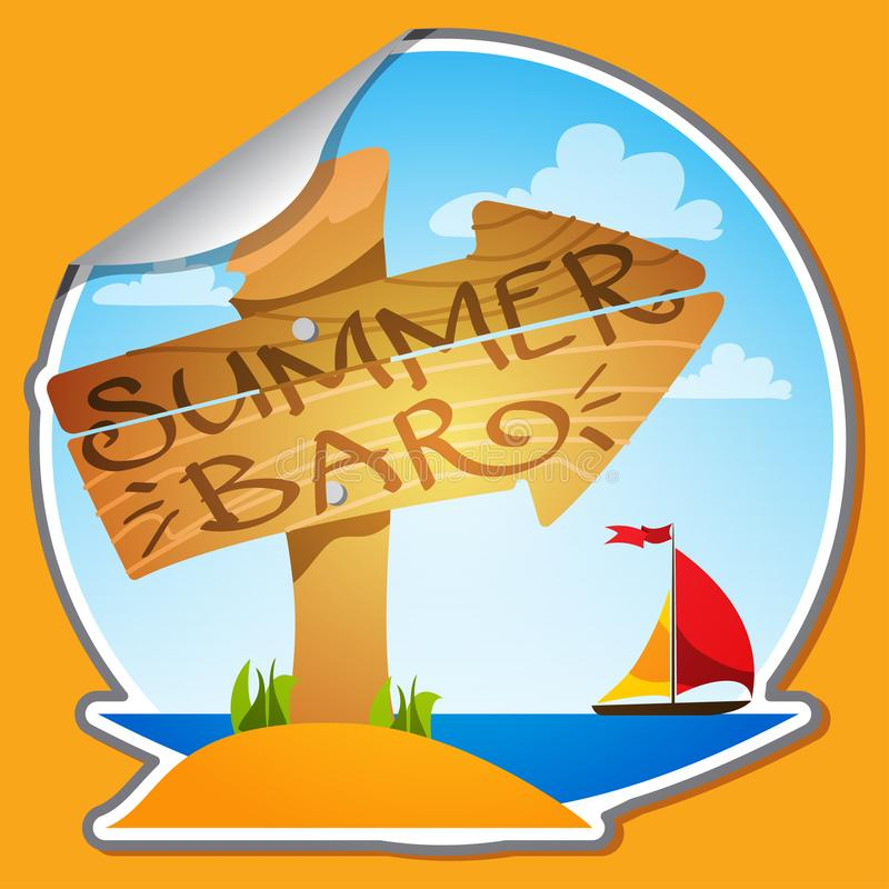 Sticker wooden signpost with the inscription: Summer Bar. Illustration for design of promotional products summer entertainment on. The beach vector illustration
