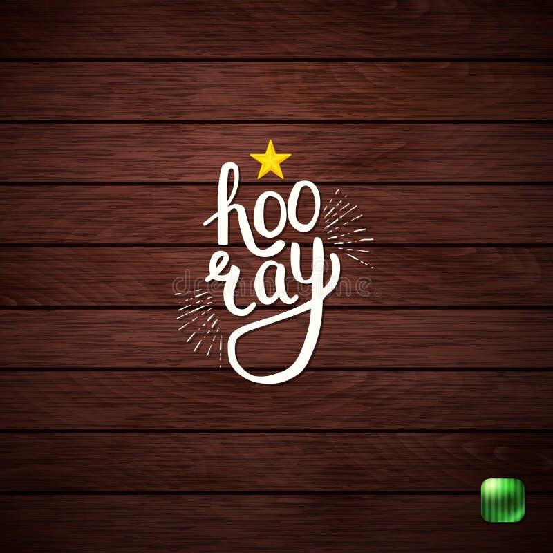 Stilvoller Hooray Text auf abstraktem hölzernem Hintergrund lizenzfreies stockbild