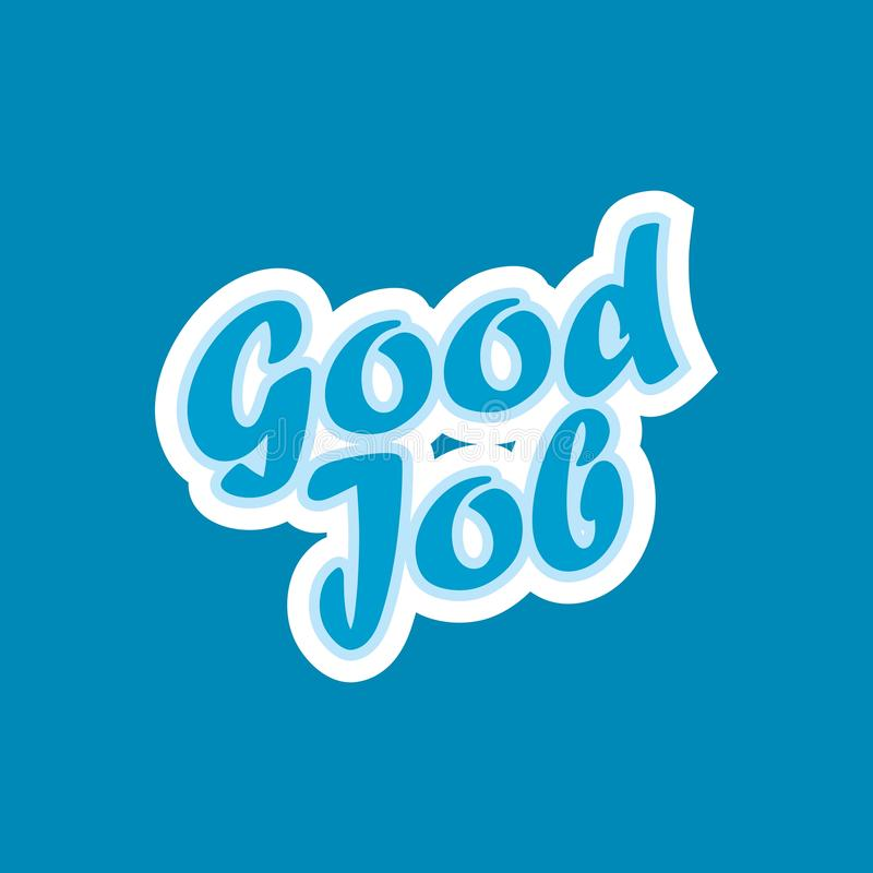 Stock vector well done good job lettering 2. Stock vector well done good job lettering and available PNG vector illustration