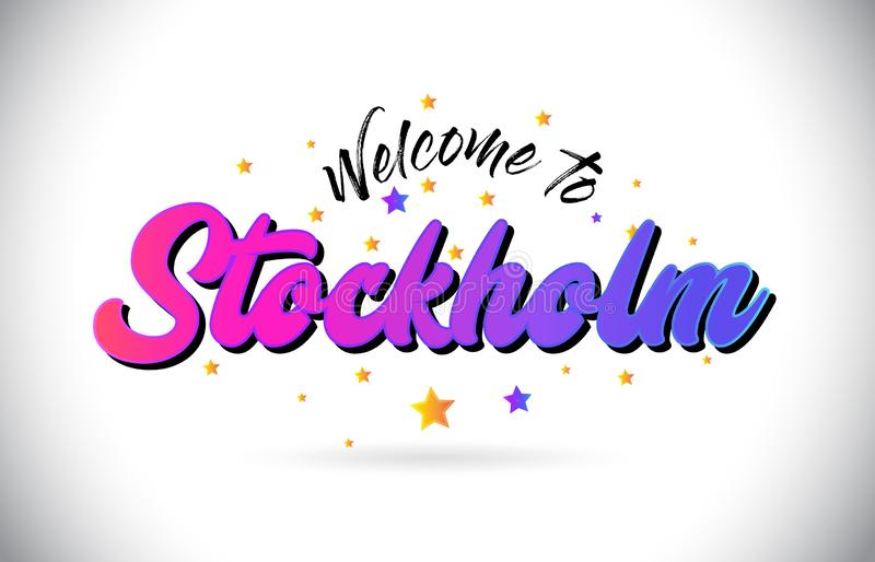 Stockholm Welcome To Word Text with Purple Pink Handwritten Font and Yellow Stars Shape Design Vector stock illustration