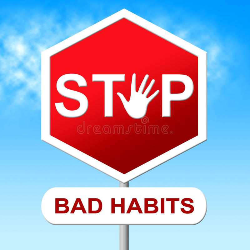 Stop Bad Habits Shows Unhealthy Prohibit And Wellbeing stock illustration
