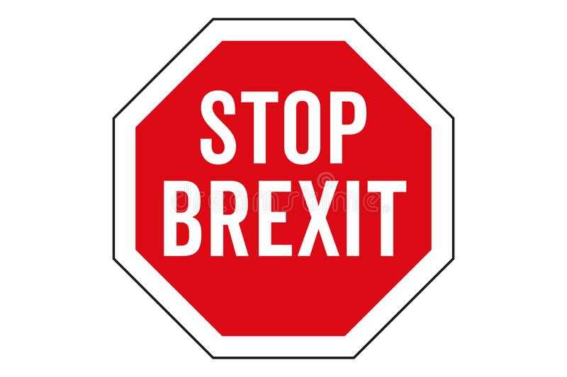 Stop Brexit text written in white letters on top of red stop sign with red frame and black outline. royalty free illustration