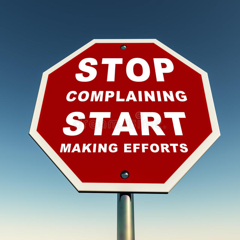 Stop complaining. Start making efforts text on a stop sign board against clear blue sky stock illustration