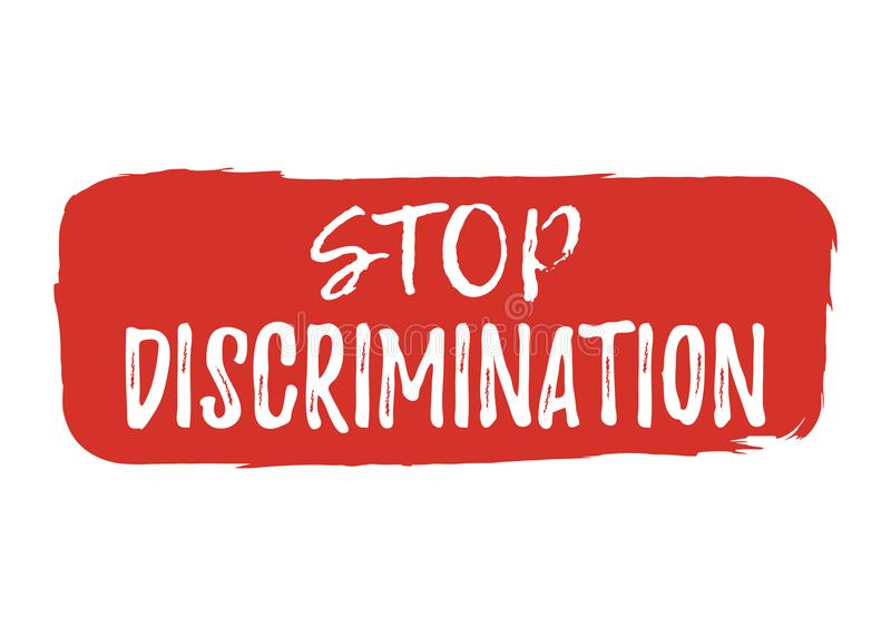 Stop Discrimination label. Font with Brush. Equal Rights Badges. Vector illustration icon royalty free illustration