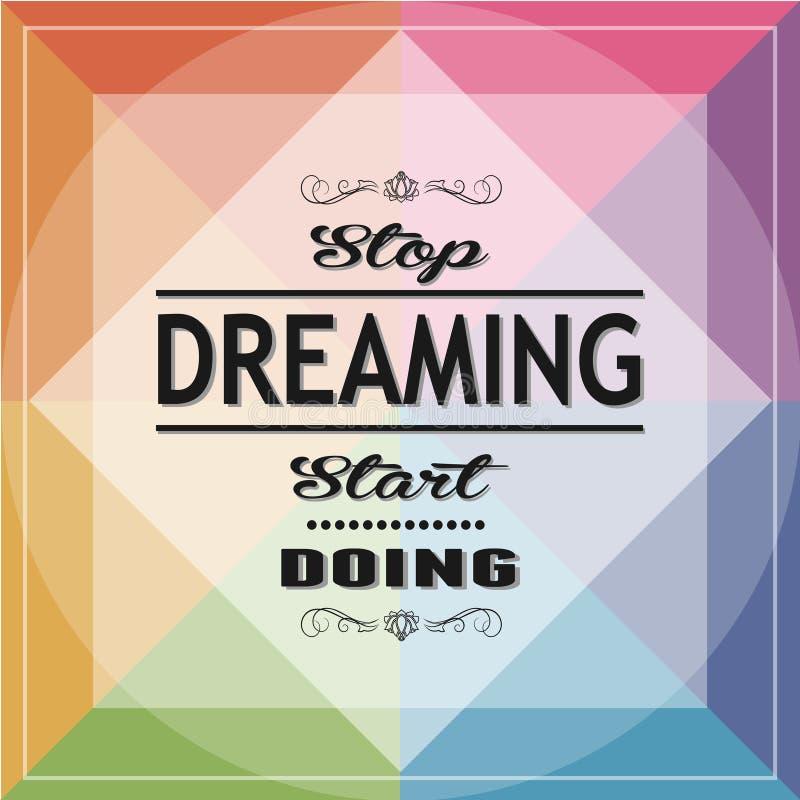 Stop Dreaming Start Doing stock photo