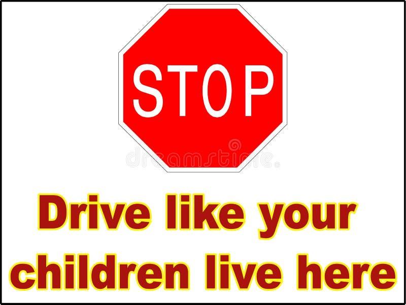 Stop Drive like your children live here 1 vector file driving danger sign print trailer park slow down vector illustration