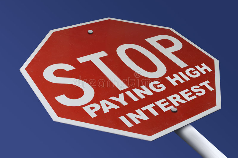 Stop High Interest. Stop Sign altered to read Stop Paying High Interest stock images