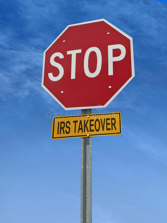 Stop irs takeover post sign. Stop irs takeover conceptual road sign over sky royalty free stock image