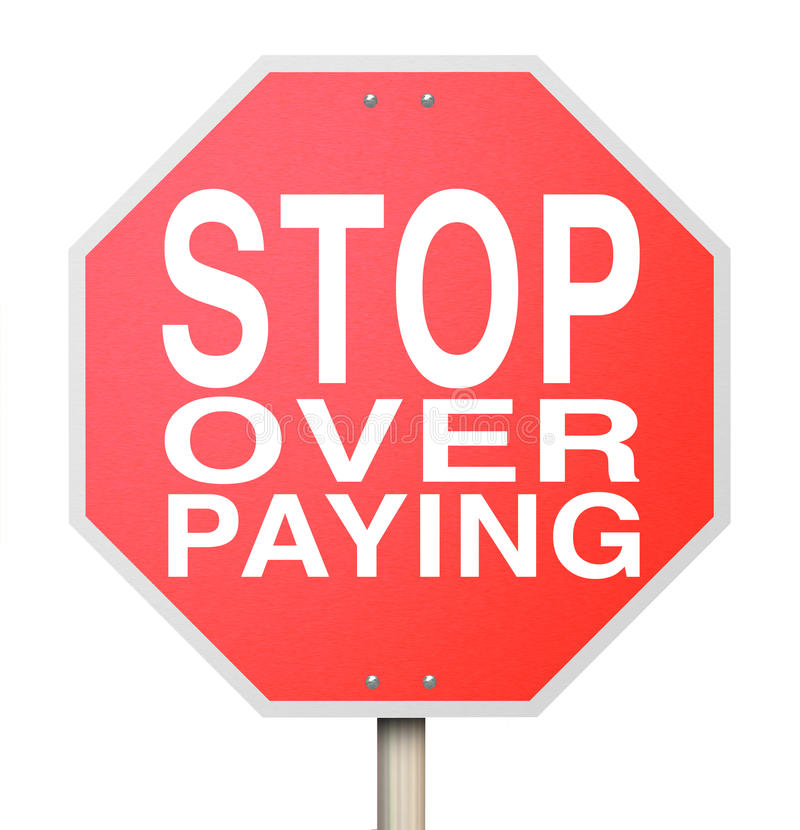 Stop Over-Paying Sign - Isolated Royalty Free Stock Photography