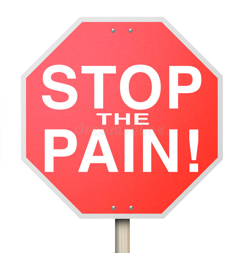 Stop the Pain Sign End Ache Discomfort Cure Medicate Medicine Tr royalty free illustration