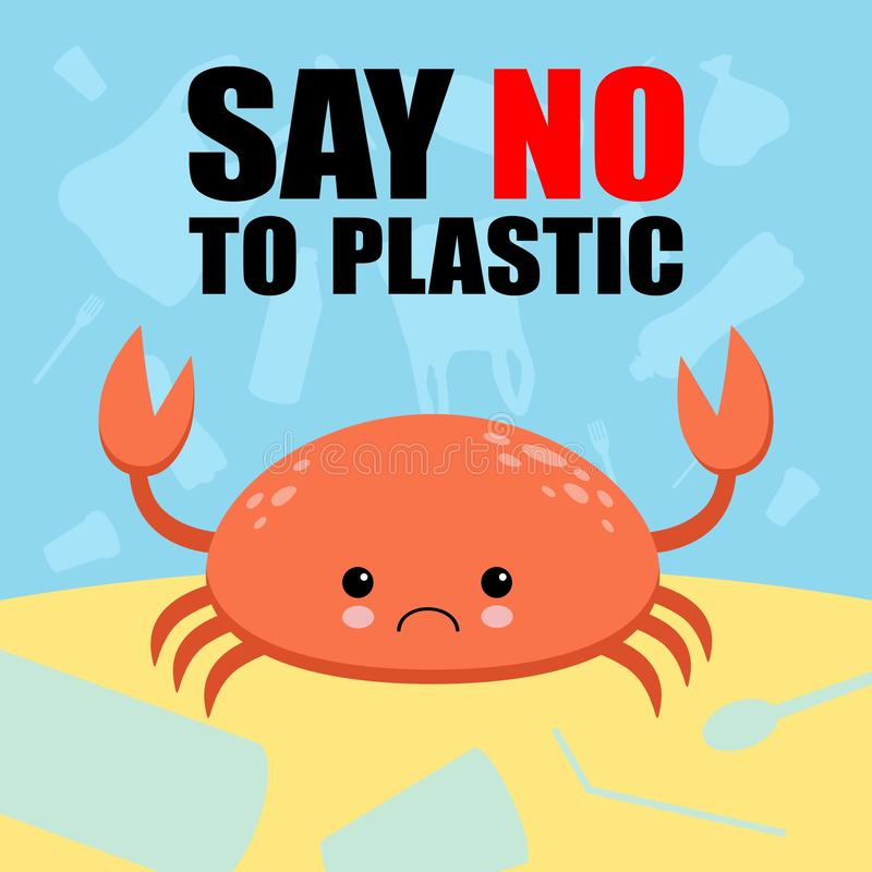 Stop plastic pollution banner. Vector image of cartoon style with sad crying crab. Ecology concept illustration. Say No To Plastic vector illustration