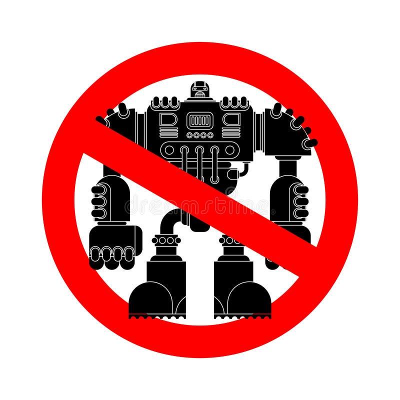 Stop Robot Battle. Forbidden red road sign. No Cyborg warrior future. Ban Vector illustration. vector illustration