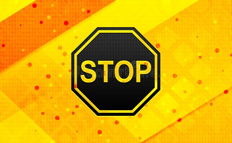 Stop sign icon abstract digital banner yellow background. Stop sign icon isolated on abstract digital banner yellow background royalty free illustration