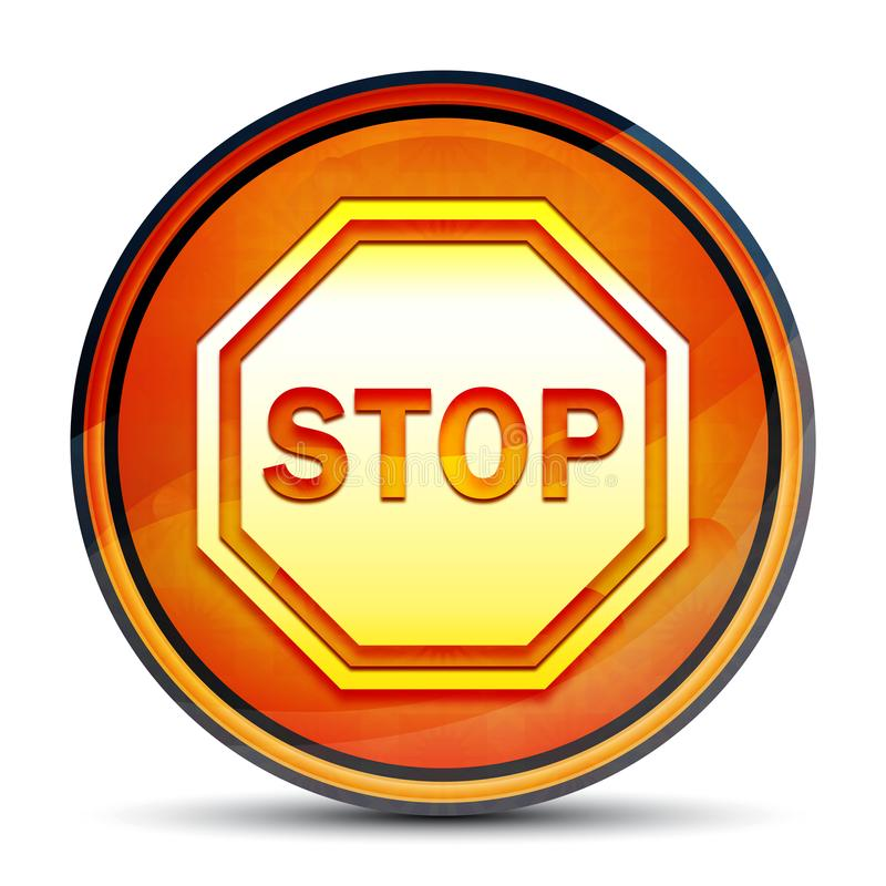 Stop sign icon shiny bright orange round button illustration. Stop sign icon isolated on shiny bright orange round button illustration stock illustration