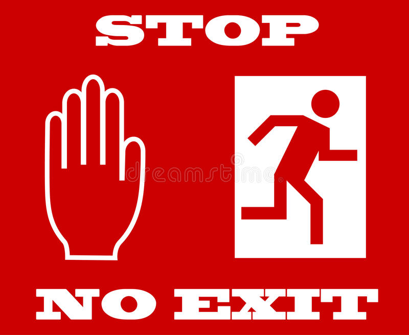 Stop signal, no exit stock illustration