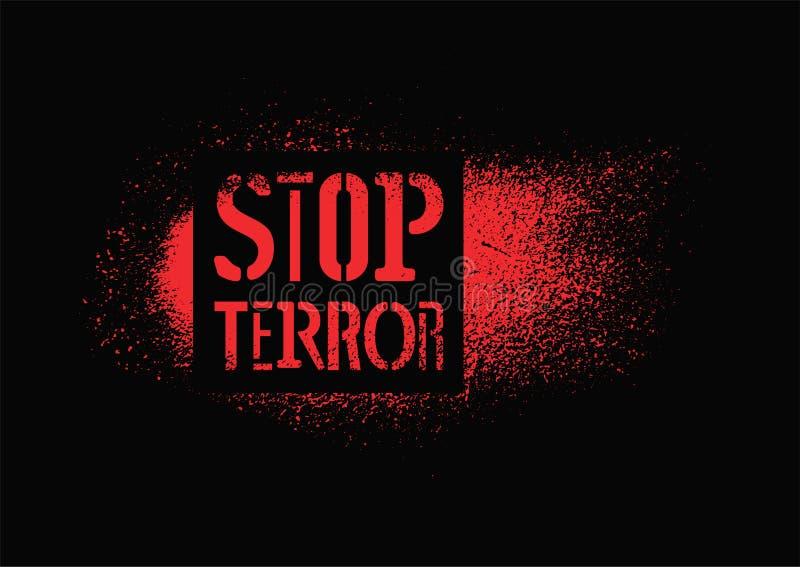 Stop terror. Typographic graffiti protest poster. Vector illustration. Stop terror. Typographic protest poster. Vector illustration stock illustration