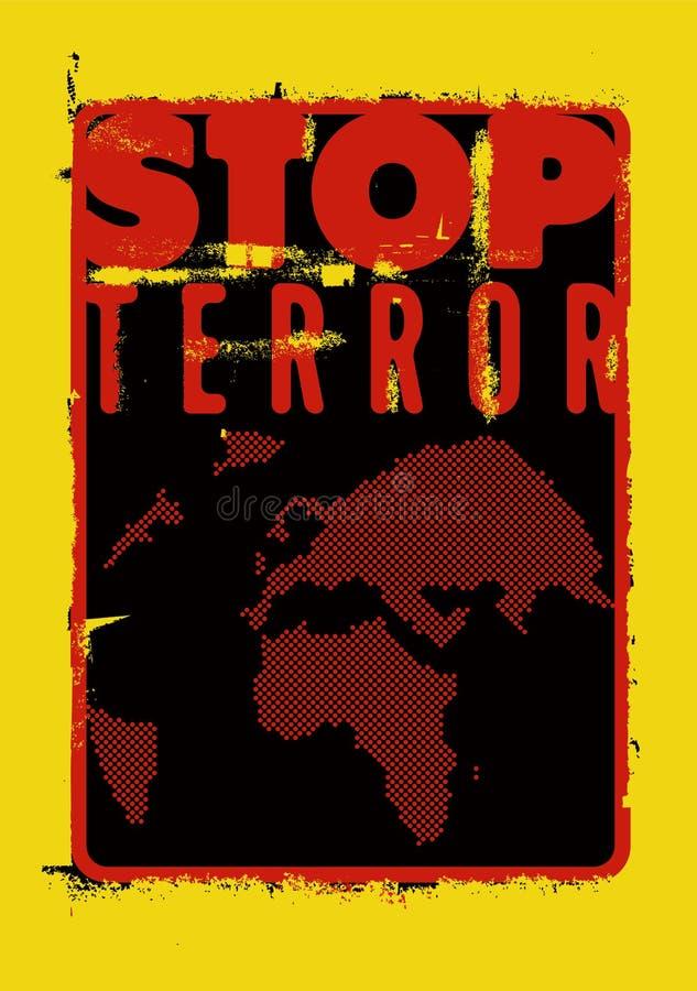 Stop terror. Typographic grunge protest poster. Vector illustration. vector illustration