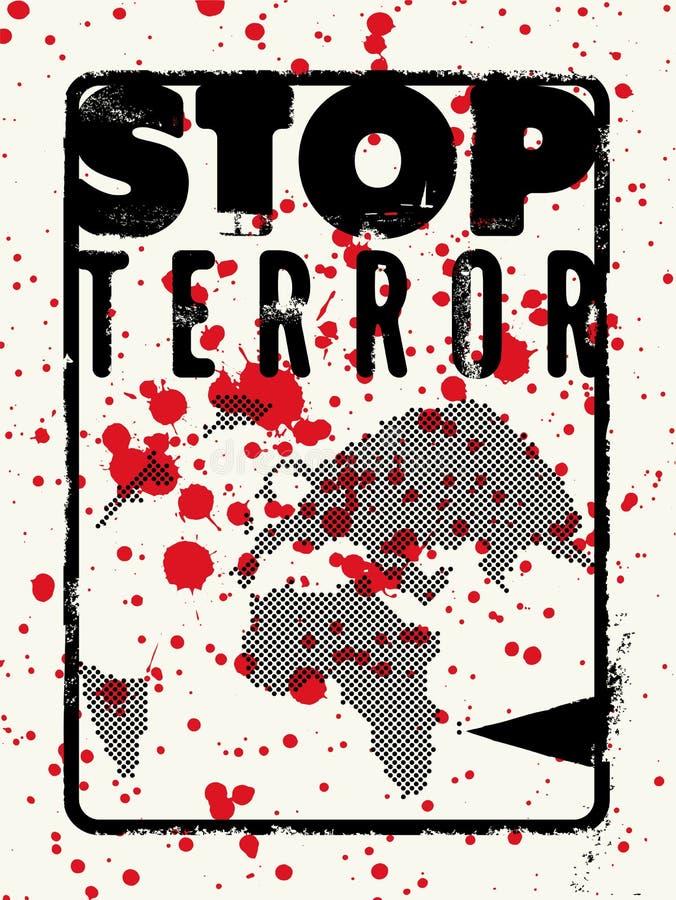 Stop terror. Typographic grunge protest poster. Vector illustration. Stop terror. Typographic protest poster. Vector illustration royalty free illustration