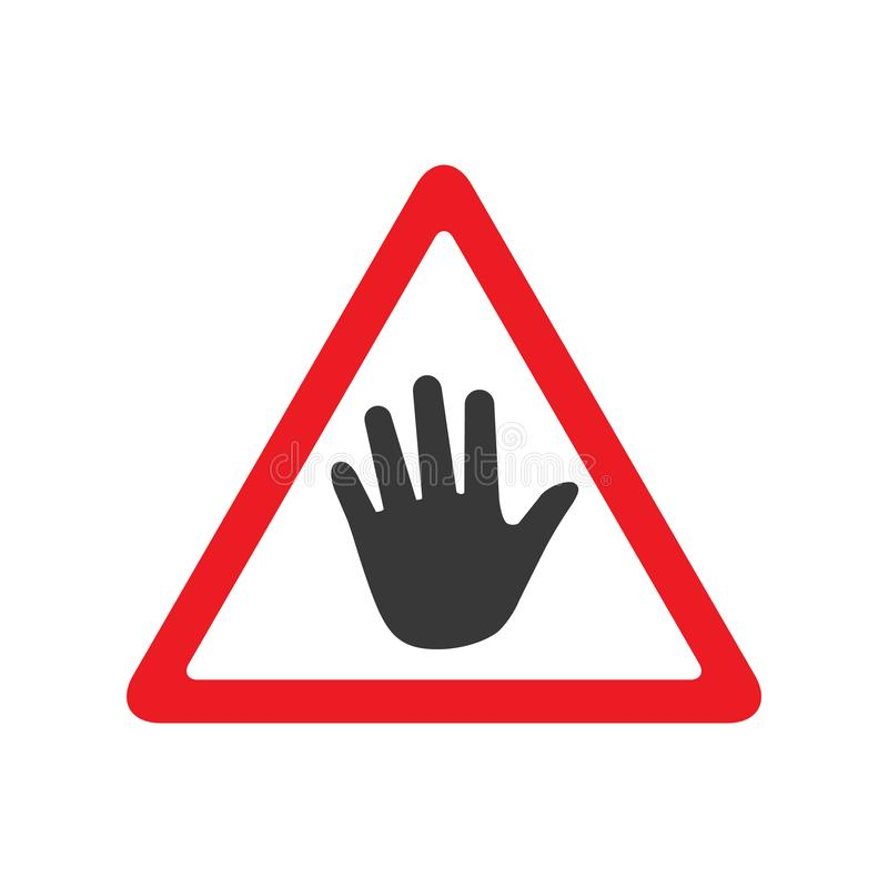 Stop vector sign, please do not touch, vector illustration isolated on white background. royalty free illustration