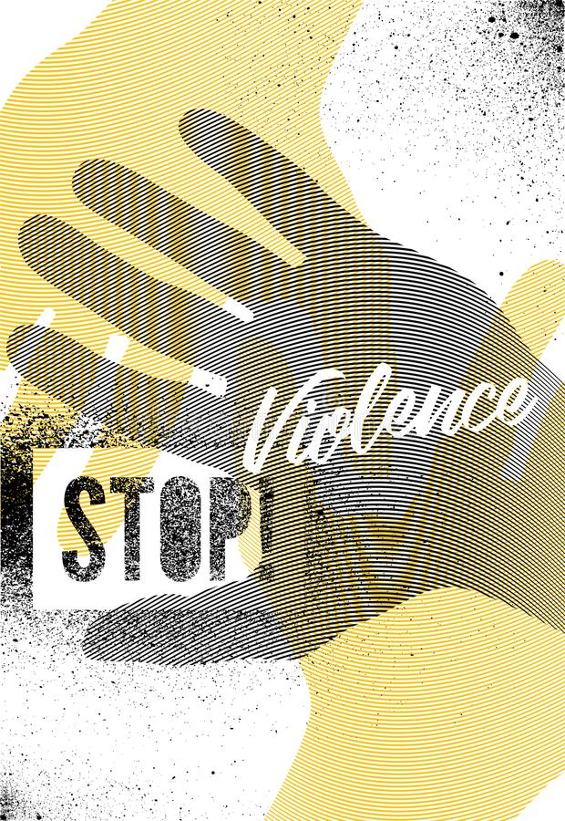 Stop Violence. Typographic retro grunge splash stencil protest poster. Vector illustration. royalty free illustration