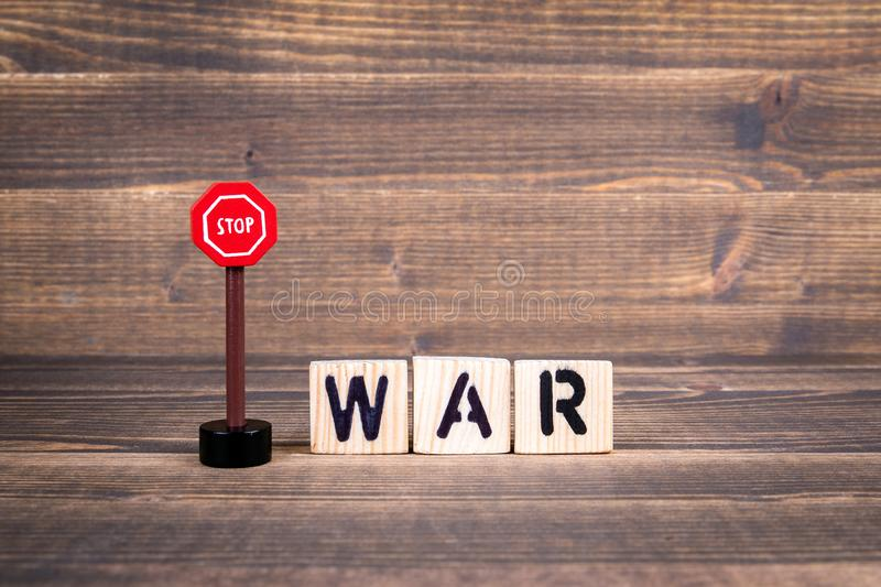 Stop War concept. Wooden letters with road sign stock photo