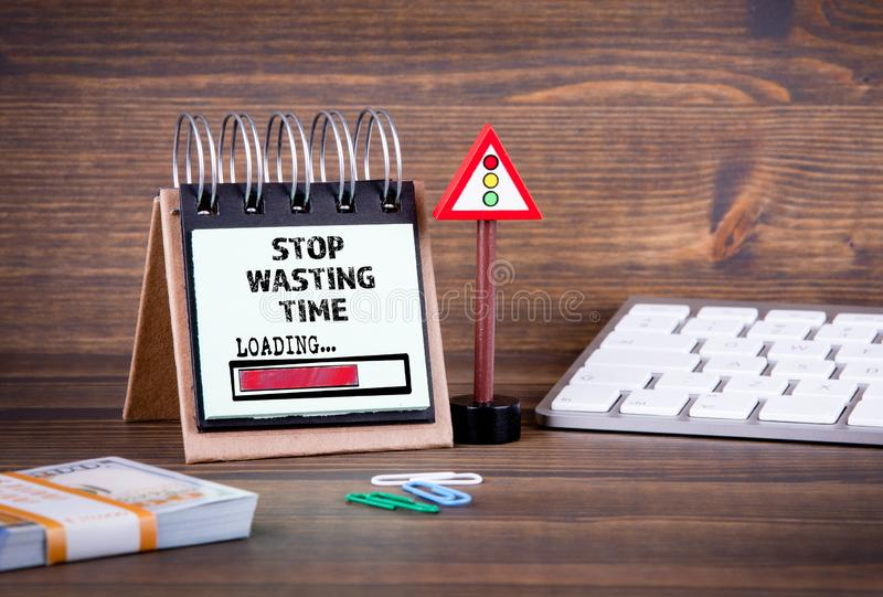 Stop Wasting Time, loading concept stock image