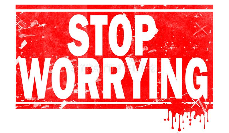 Stop worrying in red frame royalty free illustration
