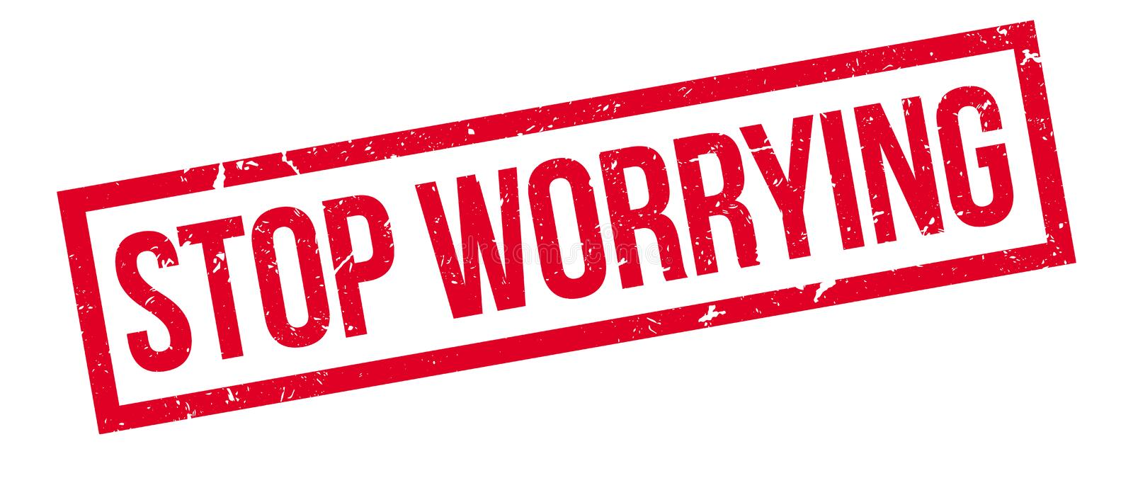Stop worrying rubber stamp. On white. Print, impress, overprint stock photos