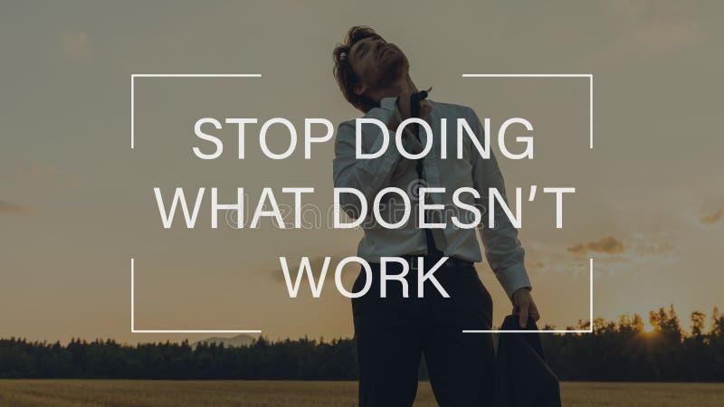 Stoppa att göra vad inte arbetar royaltyfri bild