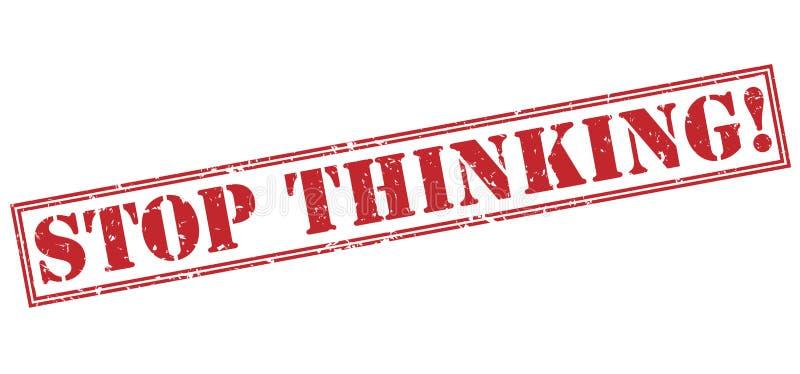 Stoppa att tänka! röd stämpel royaltyfri illustrationer