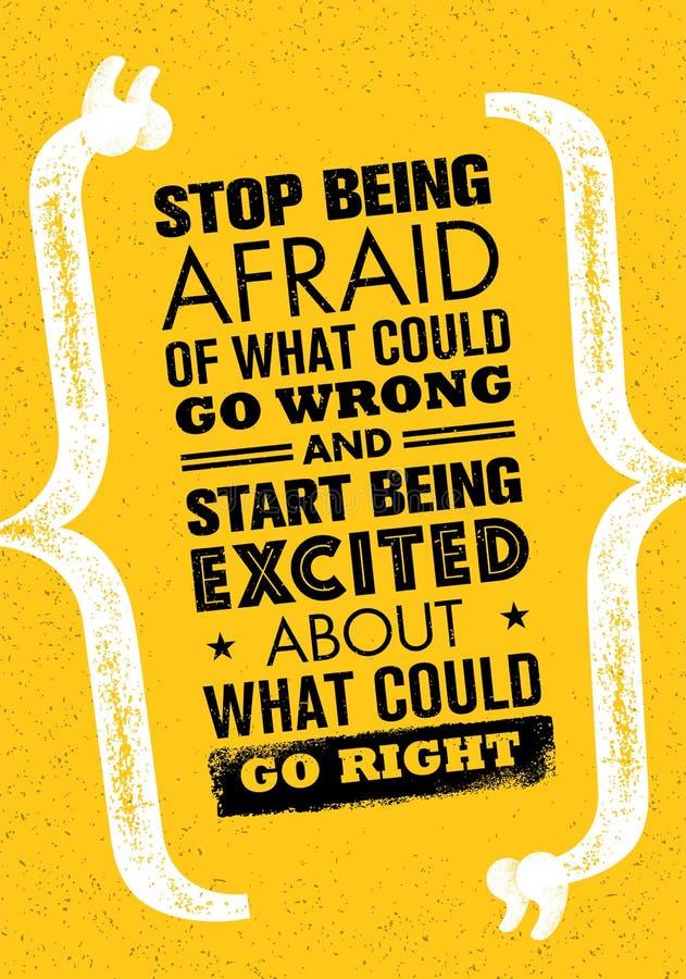 Stoppa att vara rätt av vad kunde gå fel och starta att vara upphetsad om vad kunde gå rätt stock illustrationer