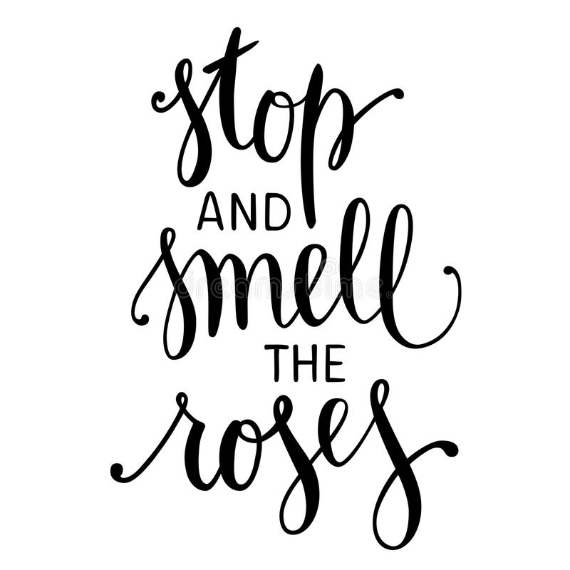 Stoppa och lukta ro Inspirerande citationstecken stock illustrationer