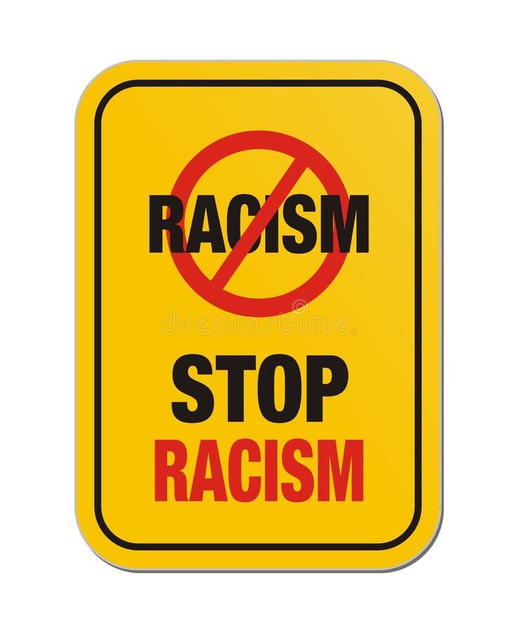 Stoppen Sie gelbes Zeichen des Rassismus stock abbildung