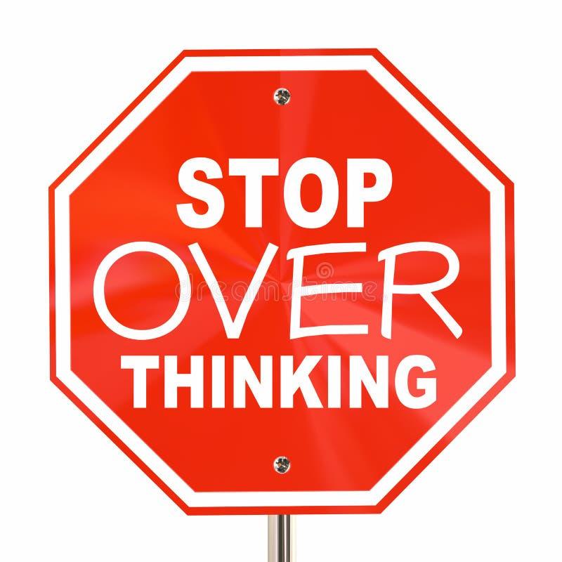 Stoppet över tänkande tecken analyserar inte för mycket vektor illustrationer